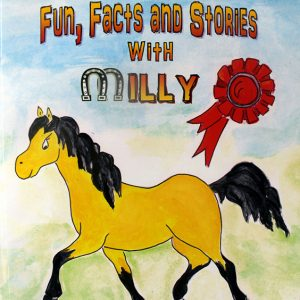 The Connemara Pony Fun, Facts and Stories with Milly