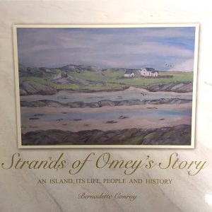 Strands of Omey's Story – by Bernadette Conroy